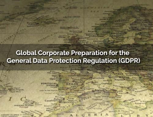 Global Preparation for the General Data Protection Regulation (GDPR)